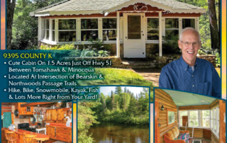 Call Jon Halverson for lakefront homes, waterfront lots, lakeside cabins, off water houses, hunting land, commercial property, and all MLS listings for sale in Northern Wisconsin. Call Northwoods Community Realty for all your real estate needs. Whether you're a first time home buyer or you're looking for a vacation home from Lake Nokomis to Lake Minocqua, call Tomahawk's leading real estate office.