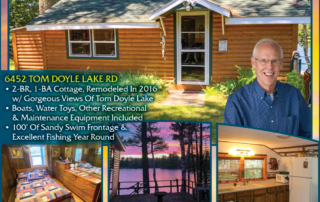 452 Tom Doyle Lake Rd - Call Jon Halverson for lakefront homes, waterfront lots, lakeside cabins, off water houses, hunting land, commercial property, and all MLS listings for sale in Northern Wisconsin. Call Northwoods Community Realty for all your real estate needs. Whether you're a first time home buyer or you're looking for a vacation home from Lake Nokomis to Lake Minocqua, call Tomahawk's leading real estate office.