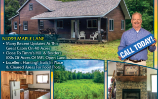 N1099 Maple Lane: Call Opie Garrison for Lakefront homes, waterfront lots, lakeside cabins, off water houses, hunting land, commercial property, and all MLS listings for sale in Northern Wisconsin. Call Northwoods Community Realty for all your real estate needs. Whether you're a first time home buyer or you're looking for a vacation home from Lake Nokomis to Lake Minocqua, call Tomahawk's leading real estate office or visit NorthwoodsCommunityRealty.com.